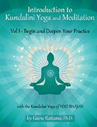 Introduction to Kundalini Yoga Vol 1 by Guru Rattana, Ph.D.