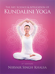 Art, Science & Application of Kundalini Yoga - Nirvair Singh - Book