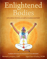 Enlightened Bodies - Nirmal Lumpkin and Japa Kaur Khalsa